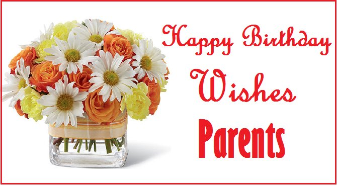 Happy Birthday Messages for Parents