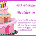 40th Birthday Wishes for Brother in Law